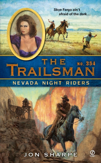 The Trailsman #354 - Nevada Night Riders ebook by Jon Sharpe