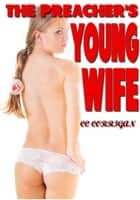 The Preacher's Young Wife ebook by CC Corrigan