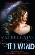 Ill Wind 電子書 by Rachel Caine