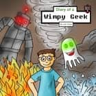 Diary of a Wimpy Geek - Formula of the Four Elements audiobook by Jeff Child