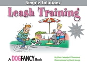 Leash Training ebook by Kim Campbell Thornton,Buck Jones