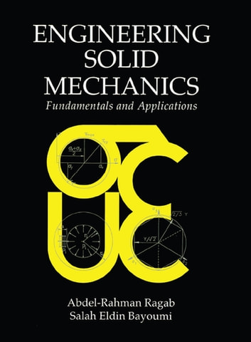 Engineering solid mechanics ebook by salaheldinahm bayoumi engineering solid mechanics fundamentals and applications ebook by salaheldinahm bayoumi fandeluxe Choice Image