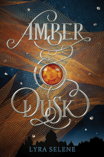 Amber & Dusk ebook by Lyra Selene