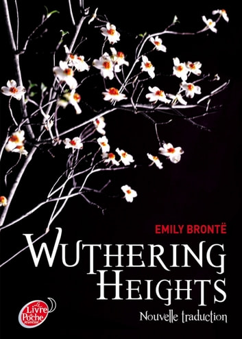Wuthering Heights, nouvelle traduction ebook by Emily Brontë,Stéphanie Hans