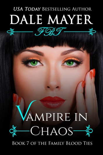 Vampire in Chaos - A YA Paranormal Romantic Suspense ebook by Dale Mayer
