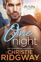One Night (One & Only Book 3) ebook by