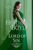 Lord of Sin ebook by Heather Boyd