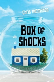 Box of Shocks ebook by Chris McMahen