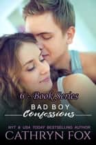 Confessions: 6 Book Series ebook by Cathryn Fox