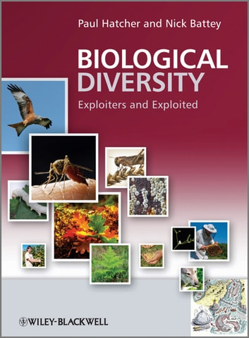 Biological Diversity - Exploiters and Exploited 電子書 by Nick Battey,Paul E. Hatcher