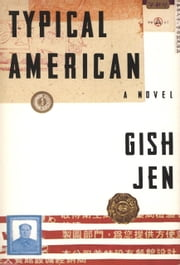 Typical American ebook by Gish Jen