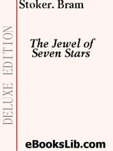 The Jewel of Seven Stars ebook by Stoker, Bram