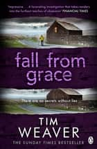 Fall From Grace - Her husband is missing . . . in this BREATHTAKING THRILLER ebook by Tim Weaver