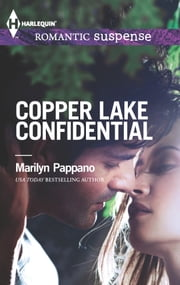 Copper Lake Confidential ebook by Marilyn Pappano