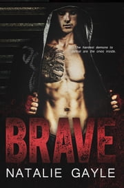 Brave - Oni Fighters—MMA Romance, #1 ebook by Natalie Gayle
