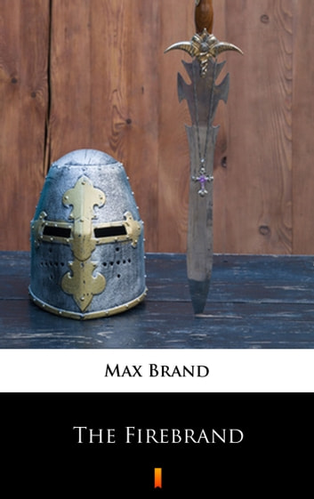 The Firebrand ebook by Max Brand