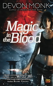 Magic In the Blood ebook by Devon Monk