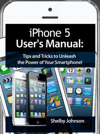 iphone 5s tricks iphone 5 5c amp 5s user s manual tips and tricks to 11258