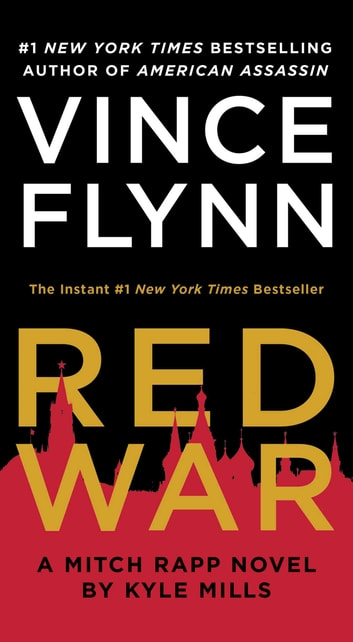 Red War ebook by Vince Flynn,Kyle Mills