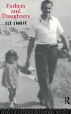 Fathers and Daughters ebook by Sue Sharpe