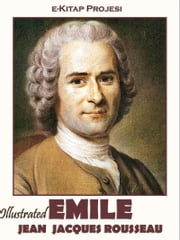 Emile ebook by Jean Jacques Rousseau,Barbara Foxley,Murat Ukray