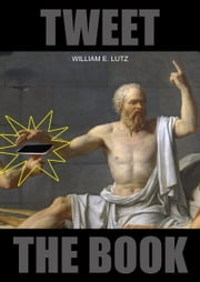 Tweet: The Book ebook by William E. Lutz