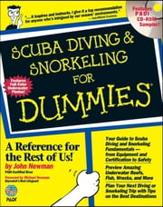 Scuba Diving and Snorkeling For Dummies ebook by John Newman,Michael Newman