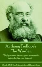 The Warden (Book 1) ebook by Anthony Trollope