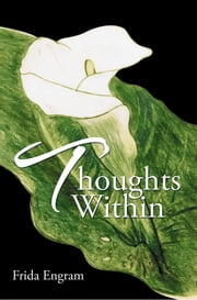 Thoughts Within ebook by Frida Engram