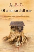 Amanda Brook Celars of a Not so Civil War ebook by Amanda Brook Celars