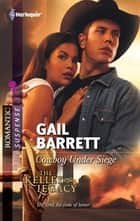 Cowboy Under Siege ebook by Gail Barrett