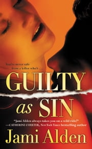 Guilty as Sin ebook by Jami Alden