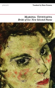 Bride of Ice - New Selected Poems ebook by Elaine Feinstein,Marina Tsvetaeva