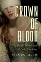 Crown of Blood ebook by
