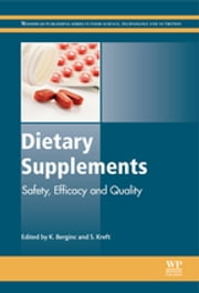 Dietary Supplements - Safety, Efficacy and Quality ebook by