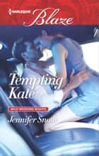 Tempting Kate ebook by Jennifer Snow