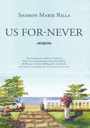 Us For-Never ebook by Sharon Marie Rilla