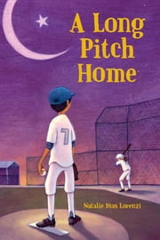 A Long Pitch Home ebook by Natalie Dias Lorenzi