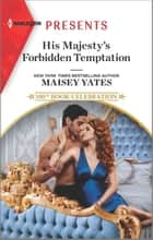 His Majesty's Forbidden Temptation ebook by Maisey Yates
