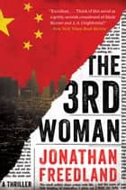 The 3rd Woman - A Thriller ebook by Jonathan Freedland