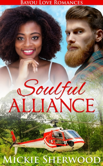 Soulful Alliance - Bayou Love Romances ebook by Mickie Sherwood