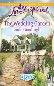 The Wedding Garden ebook by Linda Goodnight