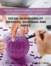 Social Responsibility - Methods, Dilemmas and Hopes ebook by Matjaž Mulej,Robert G. Dyck