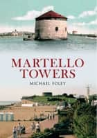 Martello Towers ebook by Michael Foley