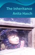 The Inheritance ebook by Anita Hasch