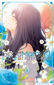 Good Morning, Little Briar-Rose - tome 5 ebook by Megumi Morino
