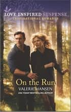 On the Run ebook by Valerie Hansen