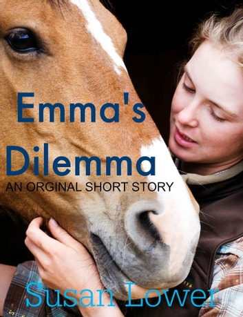 Emma's Dilemma ebook by Susan Lower