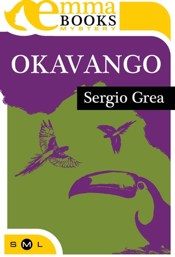 Okavango ebook by Sergio Grea