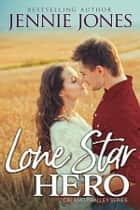 Lone Star Hero ebook by Jennie Jones